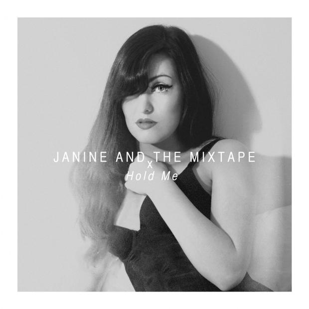 Hold Me - Janine and the Mixtape