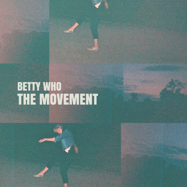 The Movement Betty Who